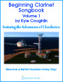 Buy the Print Version of Beginning Clarinet Songbook