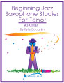 Buy Beginning Jazz Saxophone Studies for Tenor, Volume 1